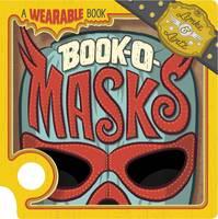 Lemke, Donald - Book-O-Masks: A Wearable Book - 9781782022350 - V9781782022350