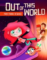 Bean, Raymond - First Family in Space (Out of This World: Out of This World) - 9781782025672 - V9781782025672