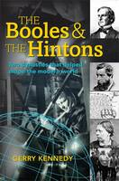 Gerry Kennedy - The Booles and the Hintons: Two Dynasties That Helped Shape the Modern World - 9781782051855 - V9781782051855