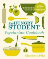Pike, Charlotte - The Hungry Student Vegetarian Cookbook - 9781782060086 - V9781782060086