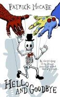 McCabe, Patrick - Hello and Goodbye: Hello Mr Bones / Goodbye Mr Rat - 9781782060147 - 9781782060147