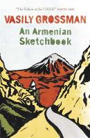 Grossman, Vasily - An Armenian Sketchbook - 9781782060888 - V9781782060888