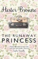 Hester Browne - The Runaway Princess - 9781782065678 - KTG0002094