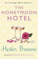 Browne, Hester - The Honeymoon Hotel - 9781782065692 - V9781782065692