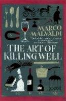Malvaldi, Marco - The Art of Killing Well - 9781782067801 - V9781782067801