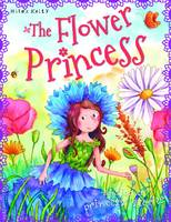 Various - PRINCESS STORIES THE FLOWER PRINCESS - 9781782092117 - KEC0013477