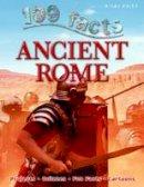 Belinda Gallagher - Ancient Rome (100 Facts) - 9781782095866 - V9781782095866