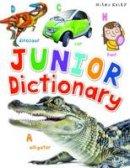 Kelly, Miles - Junior Dictionary - 9781782099680 - V9781782099680
