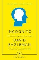 David Eagleman - Incognito: The Secret Lives of the Brain - 9781782112464 - 9781782112464