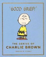 Schulz, Charles - The Genius of Charlie Brown: Peanuts Guide to Life - 9781782113096 - V9781782113096