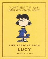 Schulz, Charles - Life Lessons from Lucy: Peanuts Guide to Life - 9781782113119 - V9781782113119