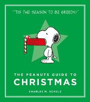 Schulz, Charles M. - The Peanuts Guide to Christmas (Peanuts Guide to Life) - 9781782113676 - V9781782113676