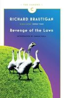 Richard Brautigan - Revenge of the Lawn: Stories 1962-1970 (Canons) - 9781782113782 - 9781782113782