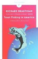 - Trout Fishing in America (Canons) - 9781782113805 - 9781782113805