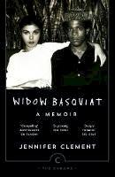 Jennifer Clement - Widow Basquiat (Canons) - 9781782114246 - 9781782114246