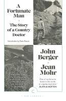 Berger, John - Fortunate Man - 9781782115038 - 9781782115038