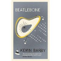 Barry, Kevin - Beatlebone - 9781782116134 - V9781782116134