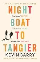 Barry, Kevin - Night Boat to Tangier - 9781782116202 - 9781782116202