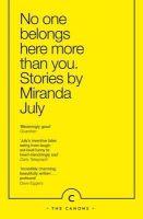 July, Miranda - No One Belongs Here More Than You (Canons) - 9781782116295 - V9781782116295