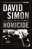 David Simon - Homicide: A Year on the Killing Streets (Canons) - 9781782116301 - 9781782116301
