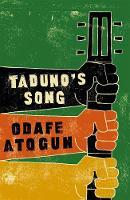 Atogun, Odafe - Taduno's Song - 9781782118053 - KLJ0017303