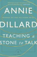 Dillard, Annie - Teaching a Stone to Talk: Expeditions and Encounters (Canons) - 9781782118855 - 9781782118855