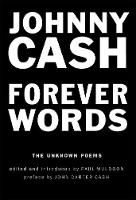 Johnny Cash - Forever Words: The Unknown Poems - 9781782119944 - KEX0303720