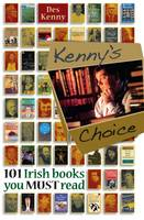 Des Kenny - Kenny's Choice: 101 Irish Books You Must Read - 9781782188513 - 9781782188513