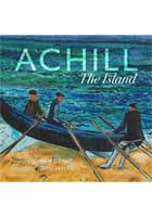 John F. Deane & John Behan R.H.A. [Illus] - Achill: The Island - 9781782188995 - S9781782188995