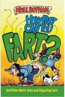 Noel Botham, Chris Mitchell - How Fast Can You Fart? (Dr. Dino's Learnatorium) - 9781782197669 - KHN0002087