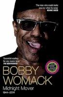 Womack, Bobby, Ashton, Robert - Bobby Womack: My Story 1944 - 2014 - 9781782199847 - V9781782199847