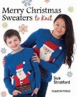 Stratford, Sue - Merry Christmas Sweaters to Knit - 9781782210115 - V9781782210115