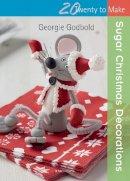 Godbold, Georgie - Sugar Christmas Decorations (Twenty to Make) - 9781782210153 - V9781782210153