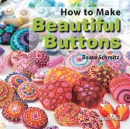 Schmitz, Beate - Beautiful Buttons - 9781782210627 - V9781782210627