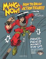 KeithSparrow - Manga Now!: How to Draw Action Figures - 9781782210788 - KCG0004118