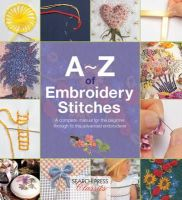 Country Bumpkin Publications - A-Z of Embroidery Stitches (Search Press Classics) - 9781782211617 - V9781782211617