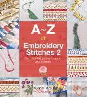 Country Bumpkin Publications - A-Z of Embroidery Stitches 2 (A-Z of Needlecraft) - 9781782211693 - V9781782211693