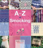Country Bumpkin Publications - A-Z of Smocking: A complete manual for the beginner through to the advanced smocker (A-Z of Needlecraft) - 9781782211761 - V9781782211761