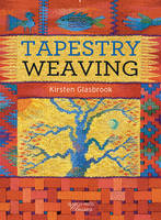 Glasbrook, Kirsten - Tapestry Weaving (Search Press Classics) - 9781782212041 - V9781782212041