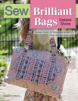 Shore, Debbie, (Wr - Sew Brilliant Bags - 9781782212560 - V9781782212560