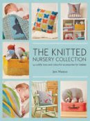 Weston, Jem - The Knitted Nursery Collection - 9781782213178 - V9781782213178