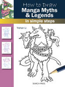 Li, Yishan - How to Draw Manga Myths & Legends: in simple steps - 9781782213451 - V9781782213451