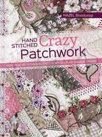 Blomkamp, Hazel - Hand-Stitched Crazy Patchwork - 9781782213482 - V9781782213482