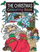 Hamer, Elaine - The Christmas Colouring Book (The Colouring Book Series) - 9781782213505 - V9781782213505
