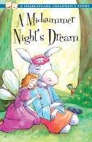 Macaw Books - A Midsummer Night's Dream (Shakespeare Children's Stories) - 9781782260004 - V9781782260004