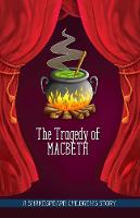 Macaw Books - The Tragedy of Macbeth (Twenty Shakespeare Children's Stories: The Complete 20 Books Boxed Collection) - 9781782262244 - V9781782262244