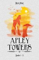 Myra King - Apley Towers: Books 1-3 - 9781782263005 - V9781782263005