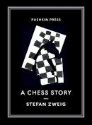 Stefan Zweig - A Chess Story - 9781782270119 - V9781782270119