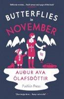 Auður Ava Ólafsdóttir - Butterflies in November - 9781782270133 - V9781782270133