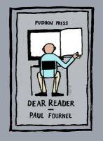 Paul Fournel - Dear Reader (Pushkin Collection) - 9781782270263 - KRA0009257